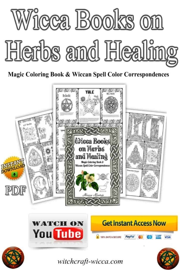 Wicca Printables-Books on Herbs and Healing: Magic Coloring Book & Wiccan Spell Color Correspondences, Wicca Coloring Books for Adults, Wiccan Colouring Anti-stress