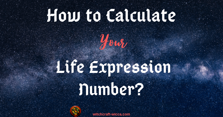 How to Calculate Your Life Expression Number?