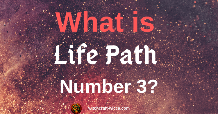 What Is Life Path Number 3
