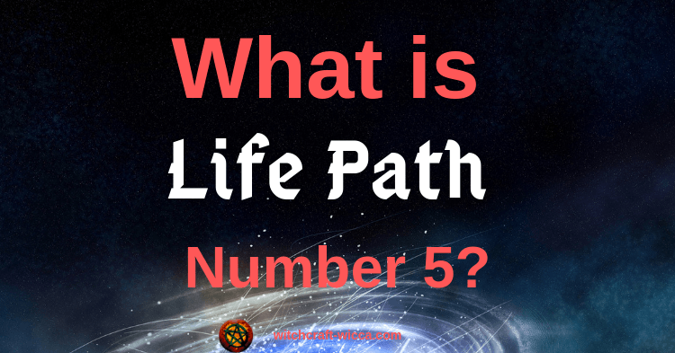 What Is Life Path Number 5