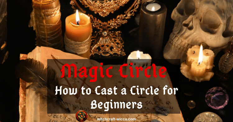 Magic Circle - How to Cast a Circle for Beginners