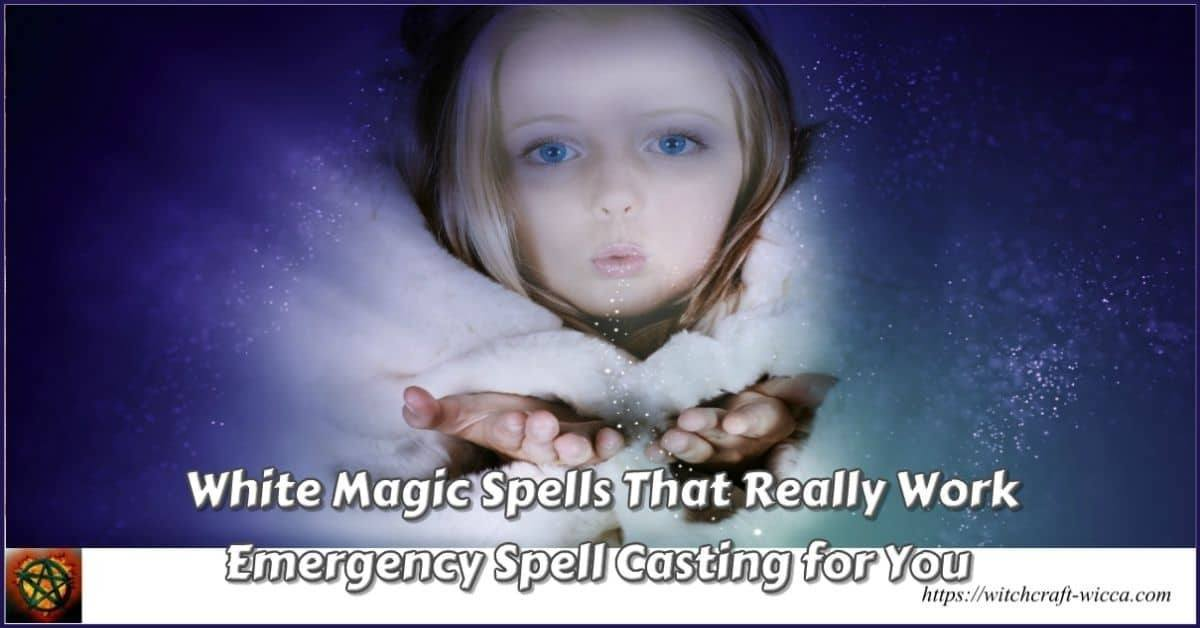 White Magic Spells That Really Work -Emergency Spell Casting for You