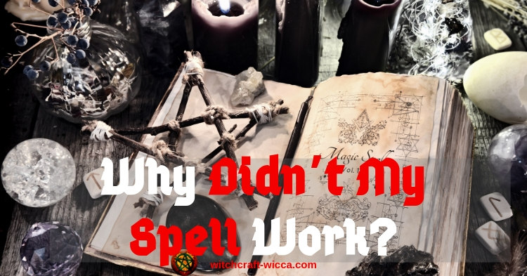 Why Didn't My Spell Work?