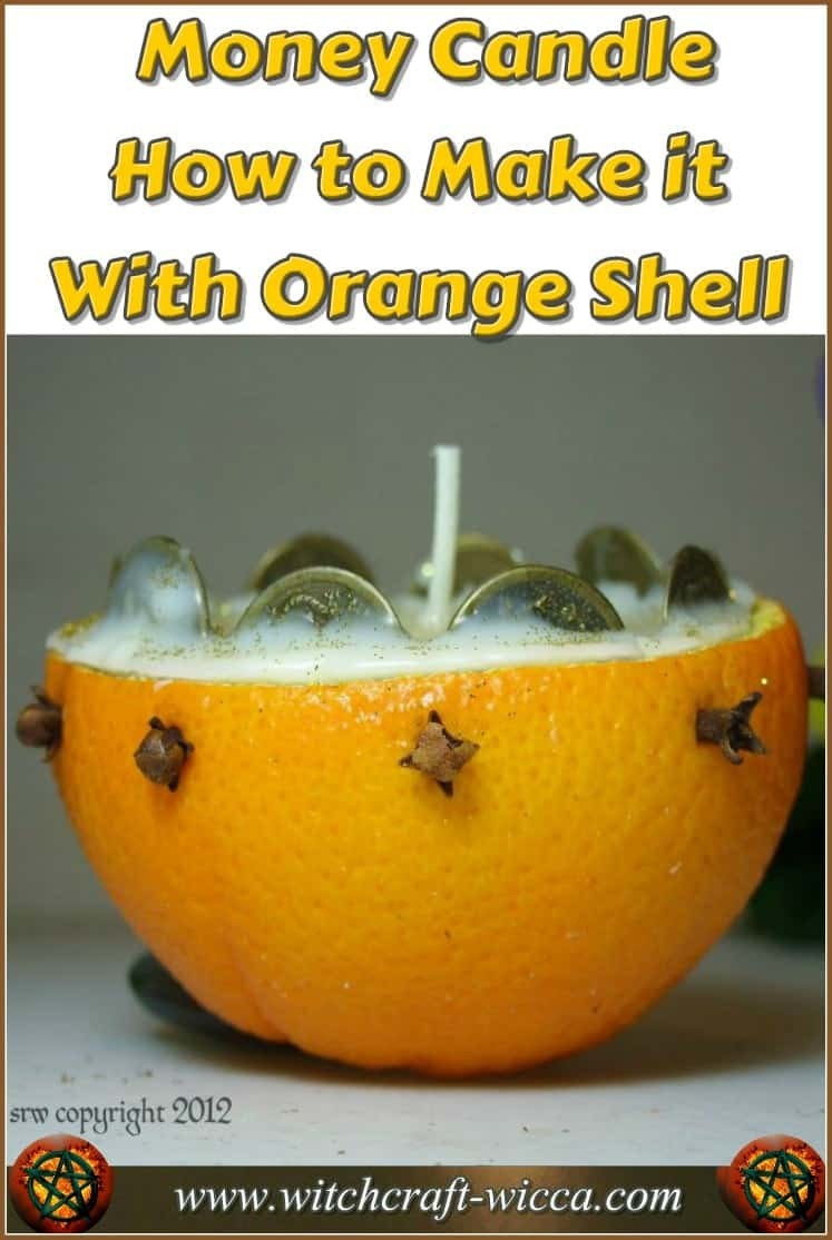 Money Candle - How to Make it With Orange Shell. Bring that prosperity you deserve right to your door with #DIY #Money #Candle, #ritual work, #chant and #spell casting!