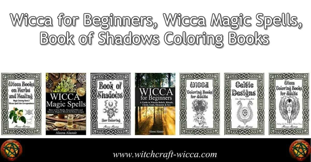 Wicca for Beginners, Wicca Magic Spells, Book of Shadows