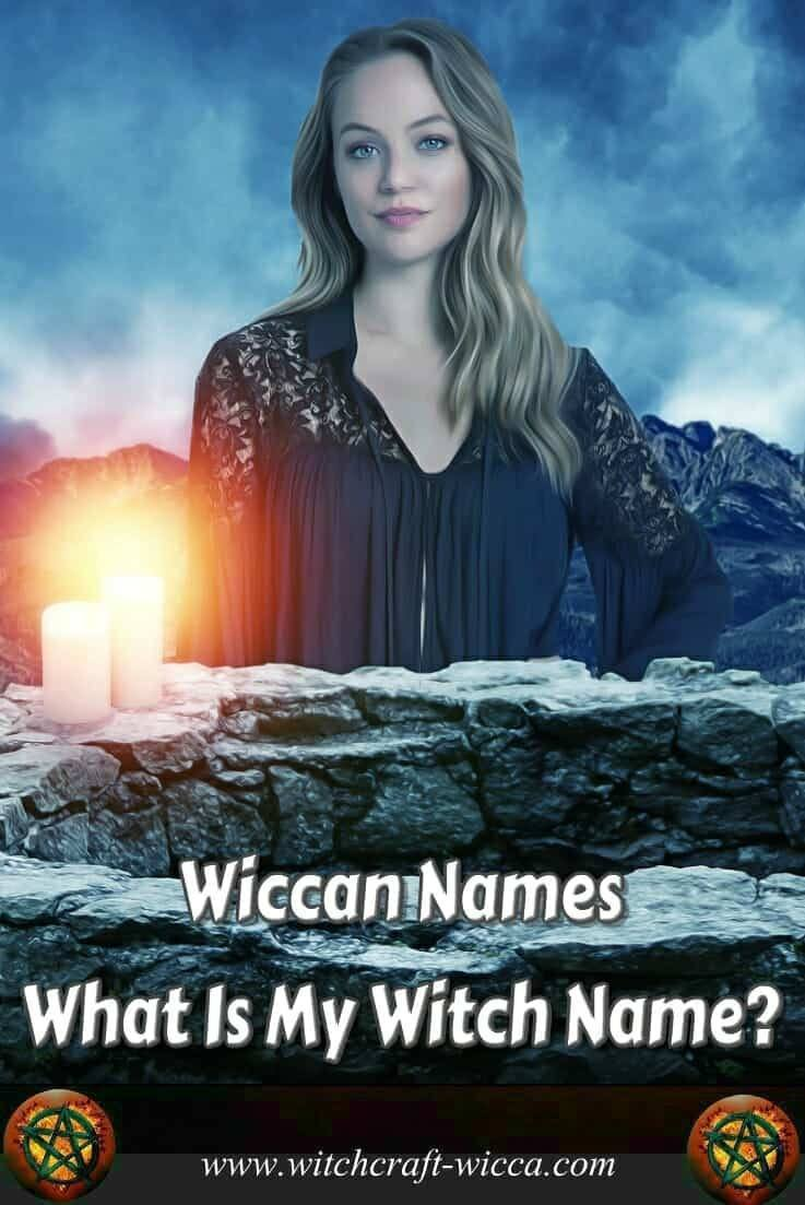 The witch name is one of the least tangible, yet, the most important of all your magical tools. Pick one of the Wiccan names that signify who you decide to be. Choose the magical name that reflects your powerful, free, healthy and happy witch aspect.