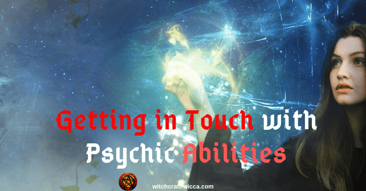 Getting in Touch with Psychic Abilities