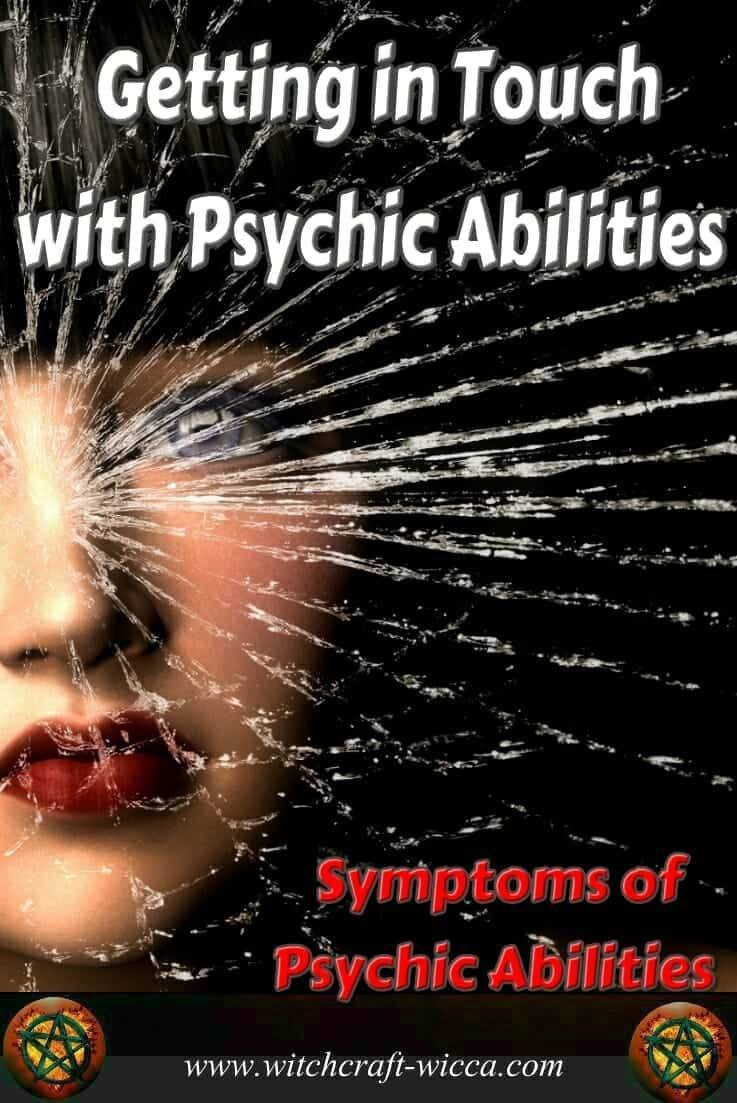 Getting in Touch with Psychic Abilities & Symptoms of Psychic Abilities