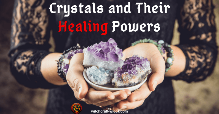 Crystals and Their Healing Powers