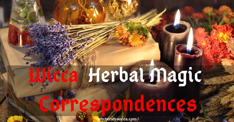 Wicca Herbal Magic Correspondences